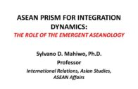 ASEAN Prism for Integration Dynamics: The Role of Emergent Aseanology