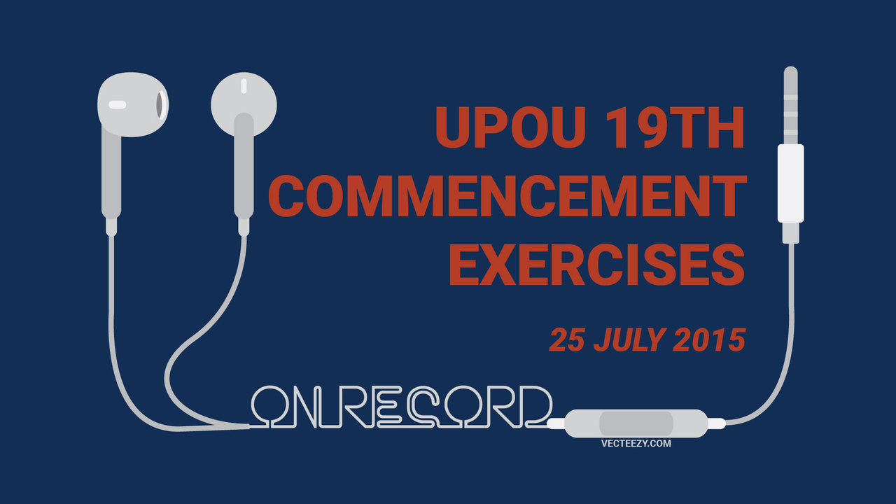 (Audio) UPOU 19th Commencement Exercises (25 July 2015)