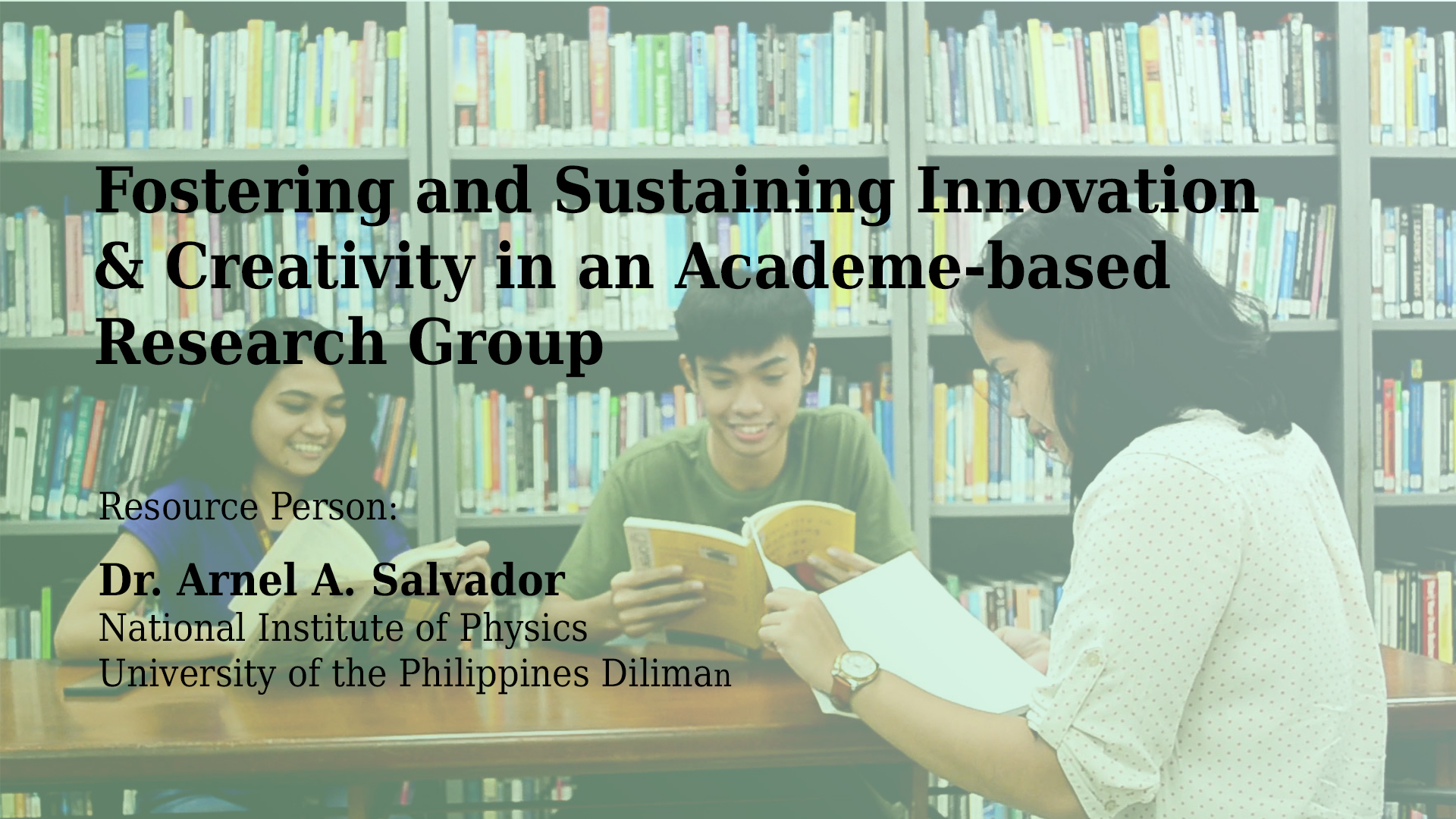 Fostering and Sustaining Innovation & Creativity in an Academe-based Research Group