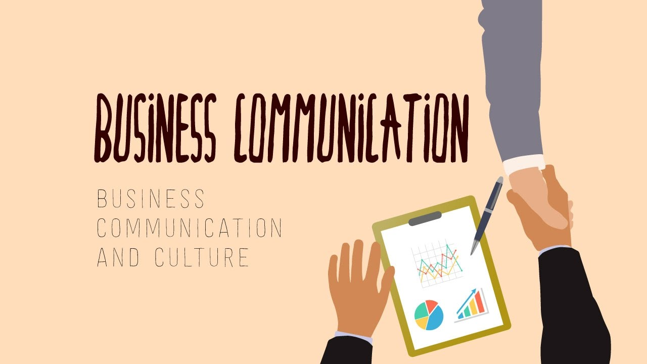 Business Communication and Culture