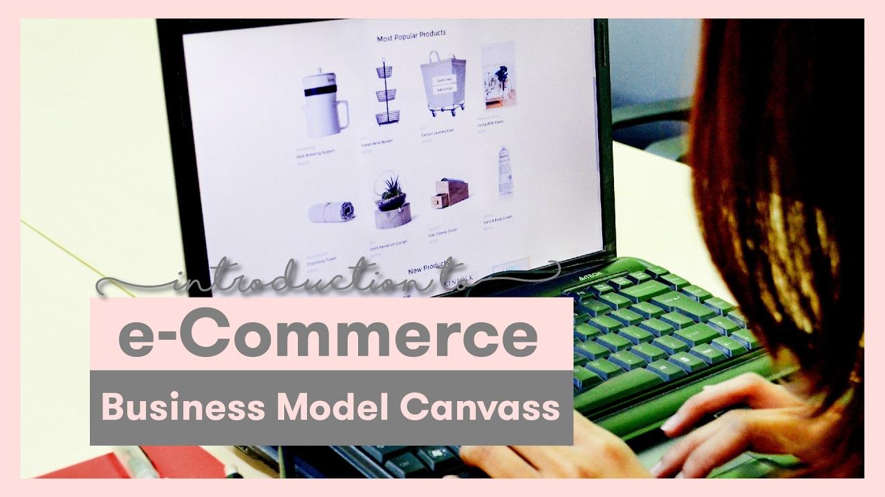 eCOM Business Model Canvass
