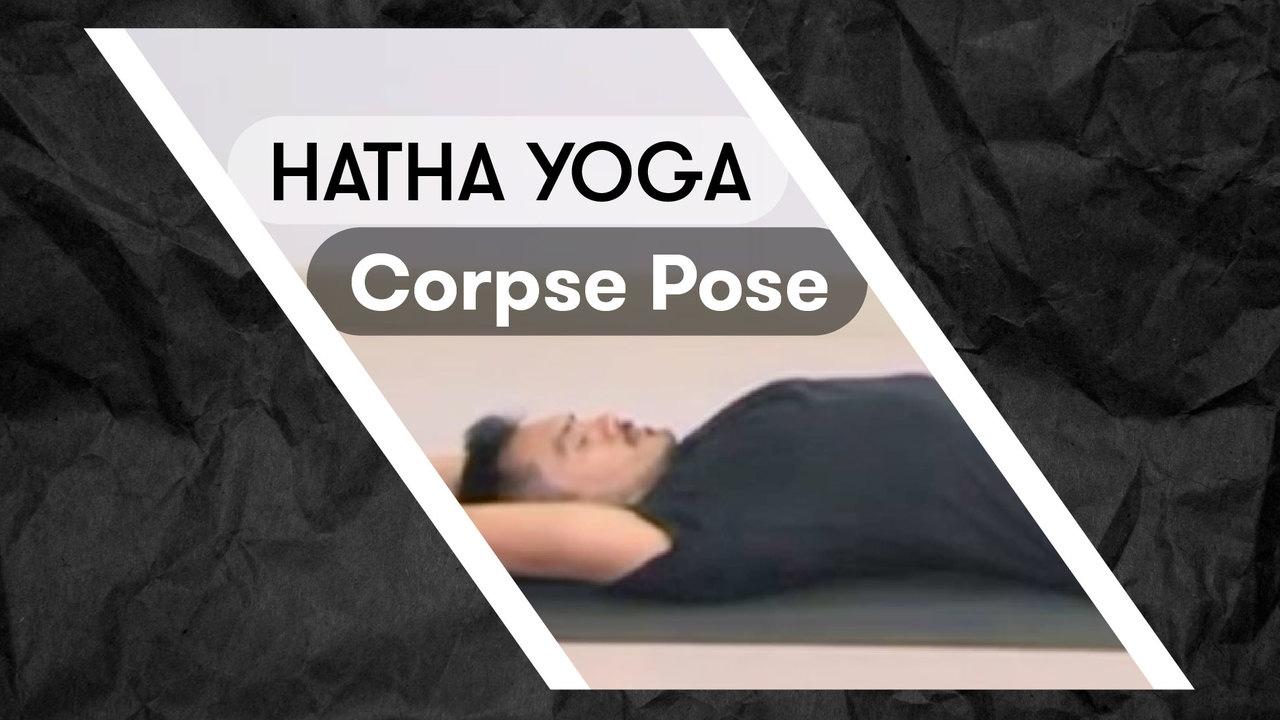 HATHA YOGA Corpse Pose