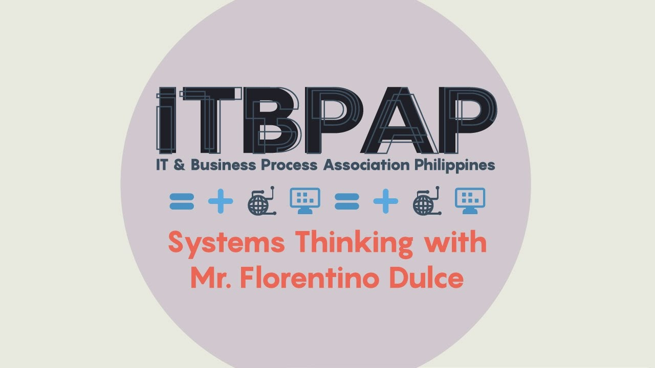 Systems Thinking with Mr. Florentino Dulce