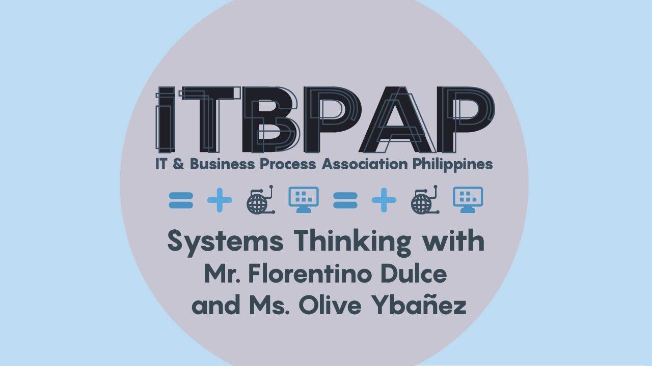 Systems Thinking with Mr. Florentino Dulce and Ms. Olive Ybañez