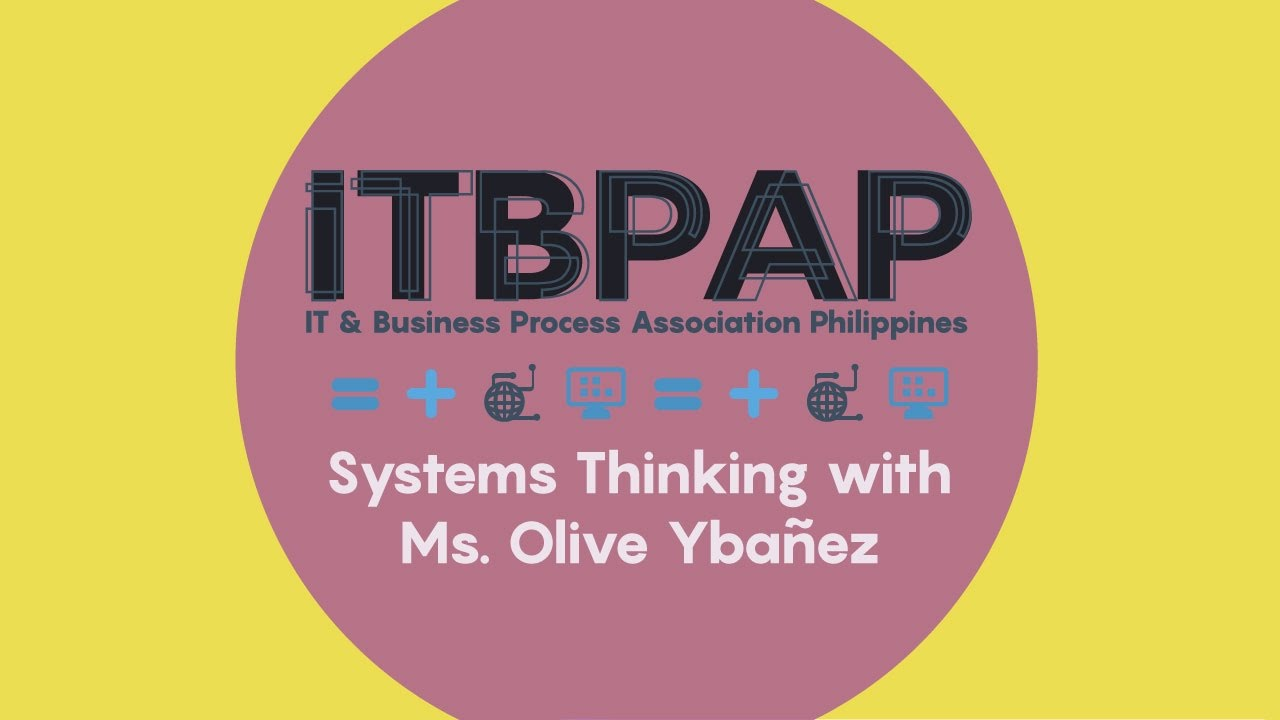 Systems Thinking with Ms. Olive Ybañez