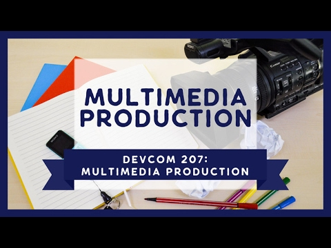 DevCom 207: Videography | Part 2
