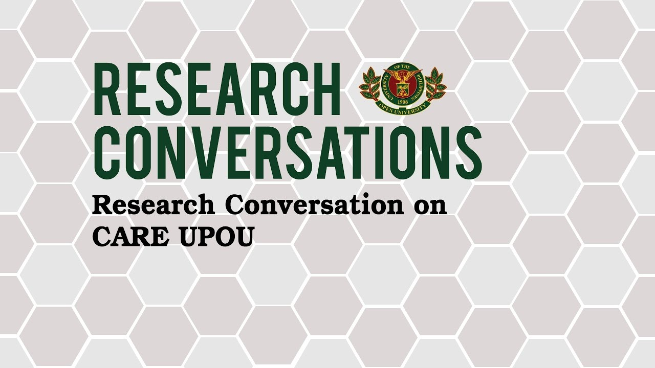 Research Conversation on CARE UPOU
