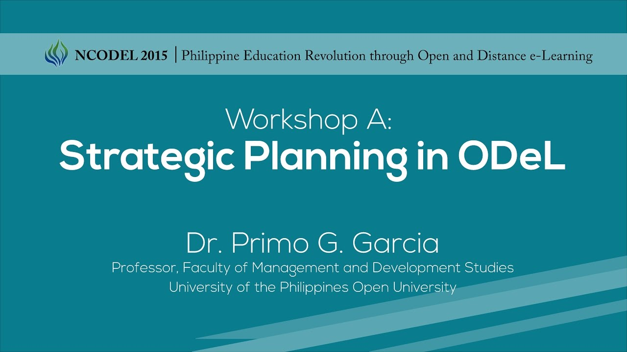 Workshop A- Strategic Planning in ODeL