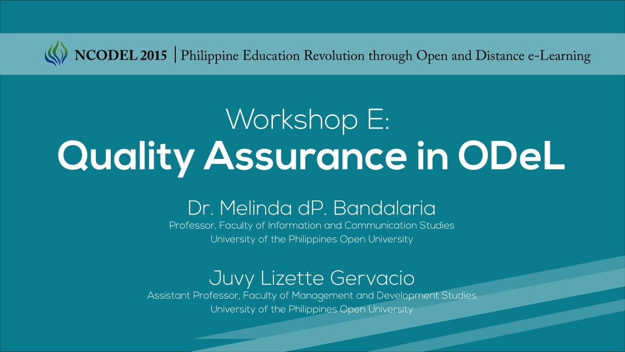 Workshop E – Quality Assurance in ODeL