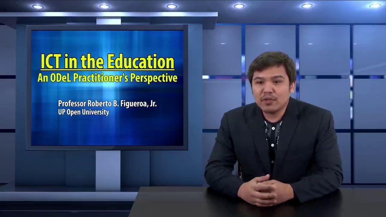 ICT in the Education: An ODeL Practitioner's Perspective | Prof. Roberto Figueroa, Jr.