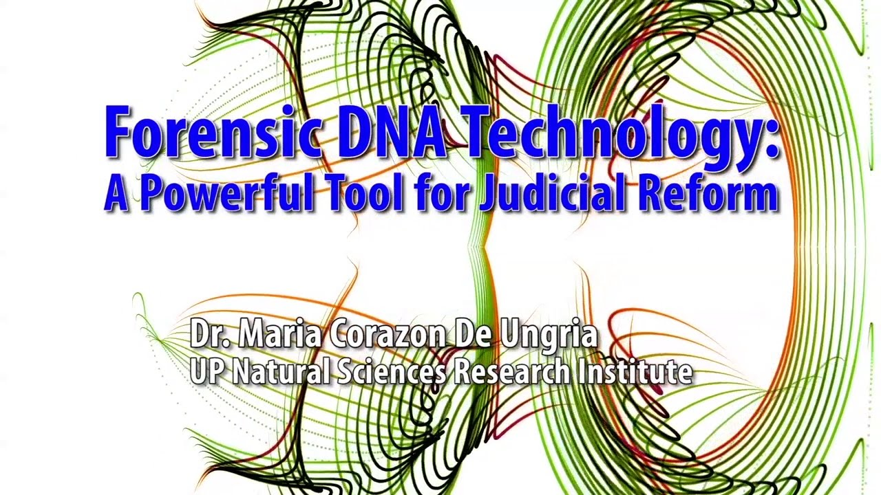 UP TALKS | Forensic DNA Technology: A Powerful Tool for Judicial Reform