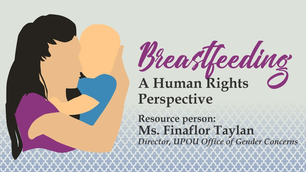 Breastfeeding: A Human Rights Perspective by Ms. Finaflor Taylan