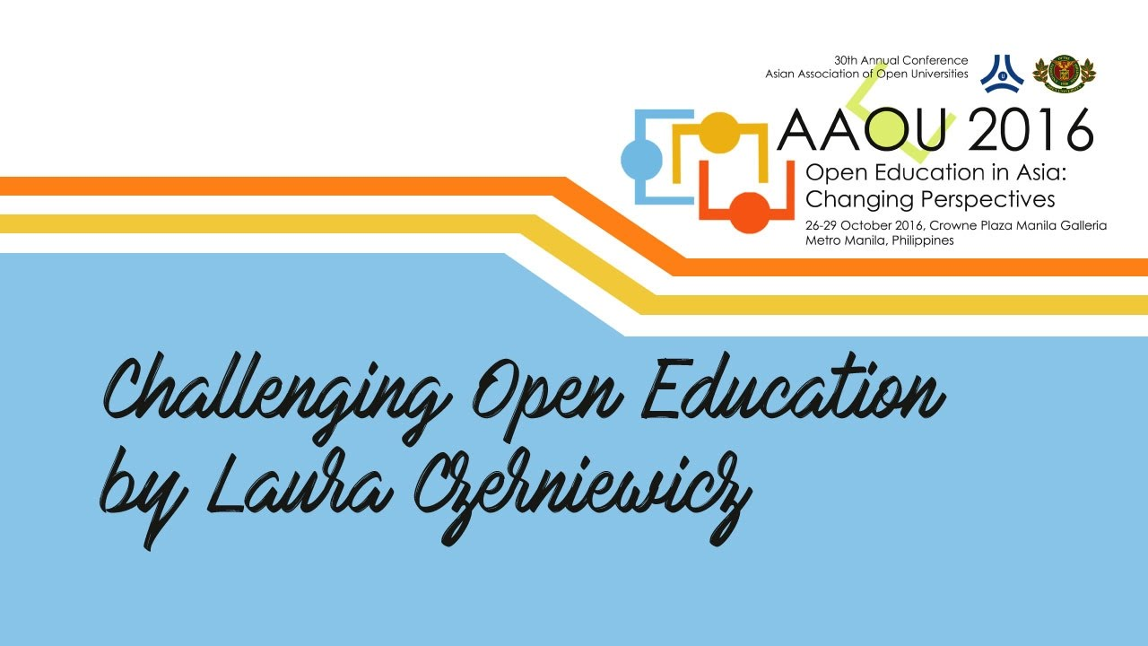 Challenging Open Education by Laura Czerniewicz