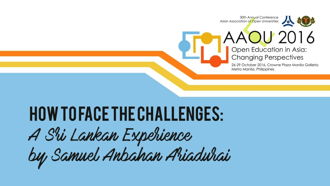 How to Face the Challenges: A Sri Lankan Experience by Samuel Anbahan Ariadurai