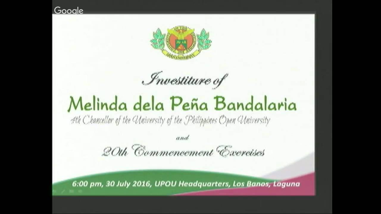 Investiture of UPOU Chancellor and 20th Commencement Exercises, 2016