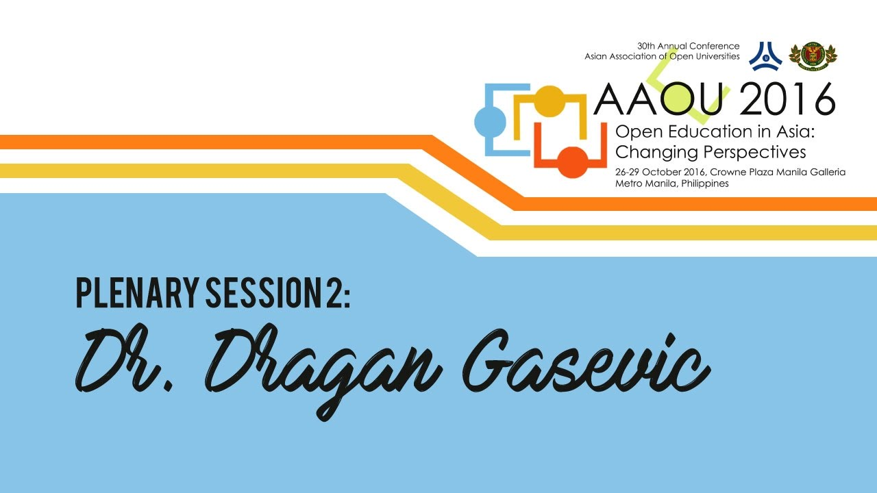 Plenary Session 2: Dr. Dragan Gasevic