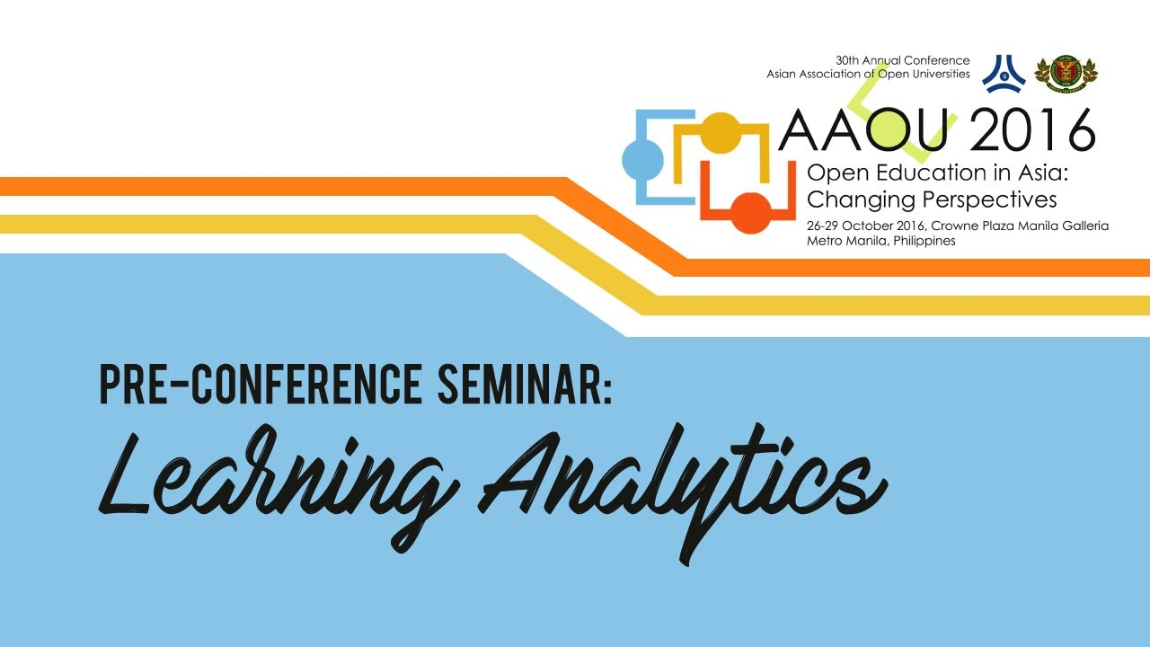 Pre-Conference Seminar 1: Learning Analytics
