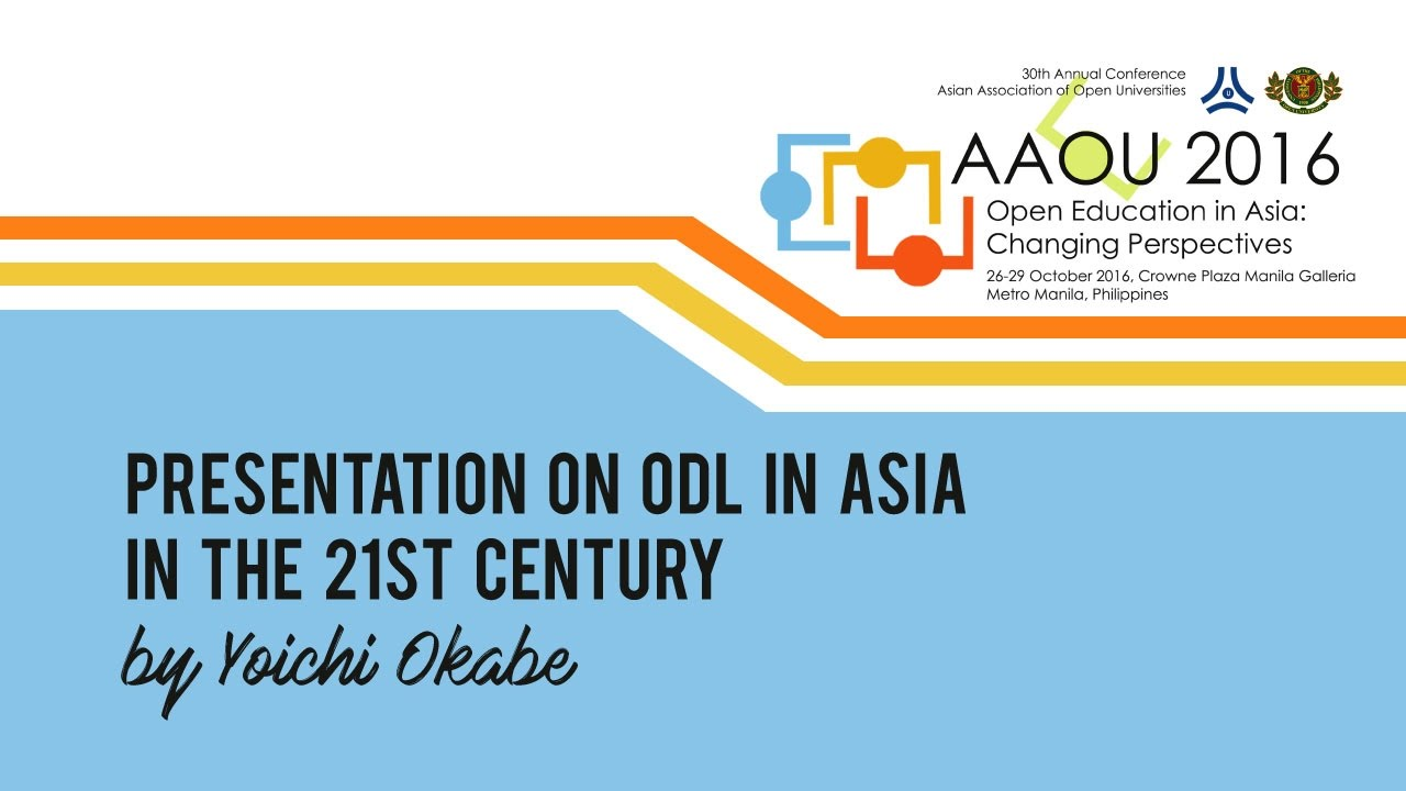 Presentation on ODL in Asia in the 21st Century by Yoichi Okabe
