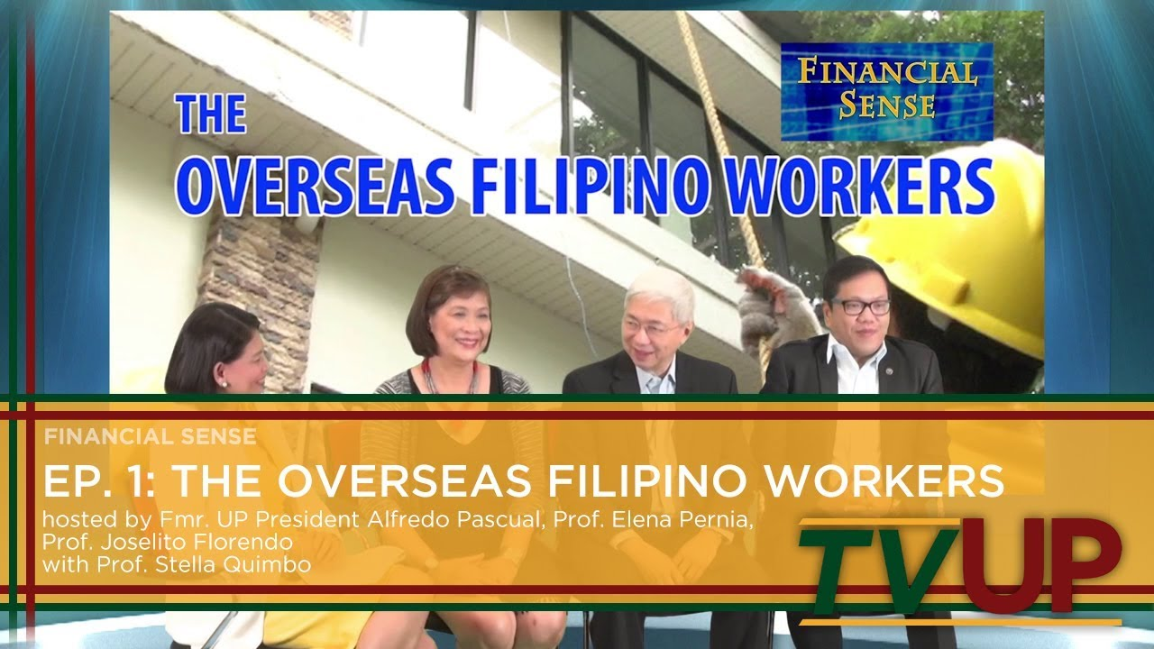FINANCIAL SENSE | Episode 01: The Overseas Filipino Workers