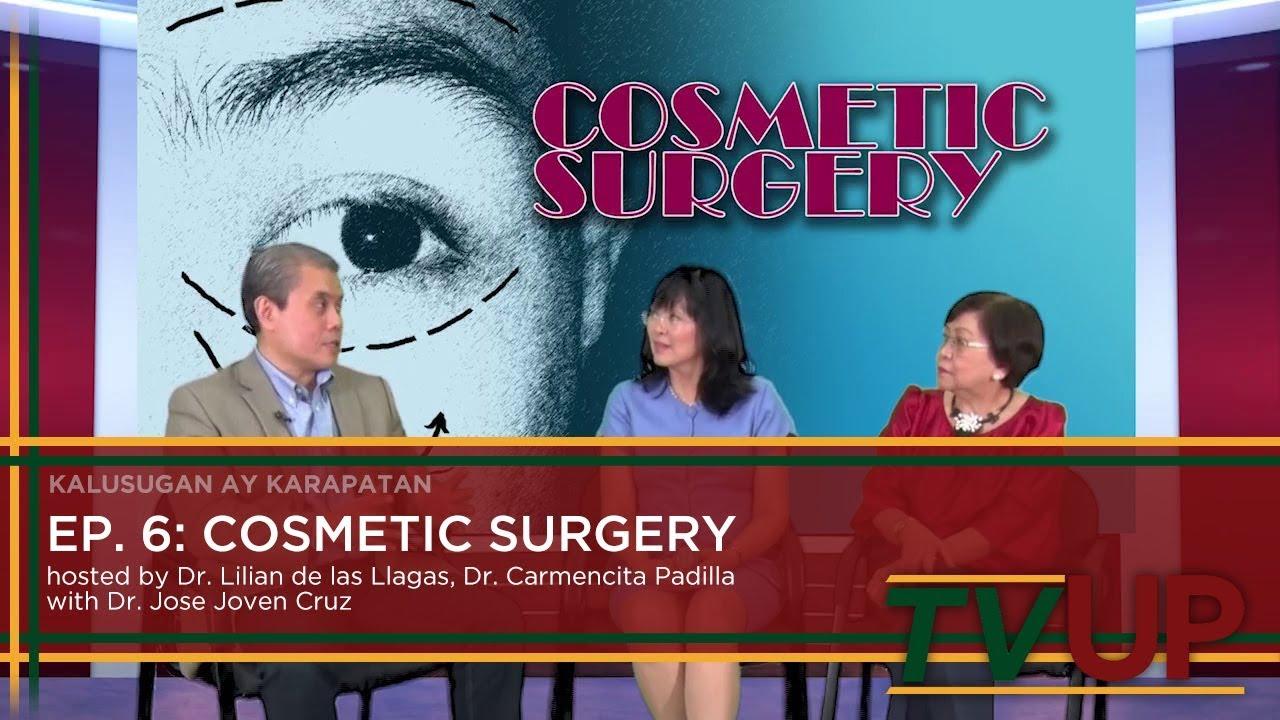 KALUSUGAN AY KARAPATAN | Episode 06: Cosmetic Surgery