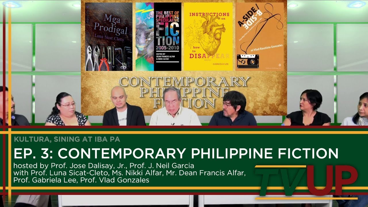 KULTURA, SINING AT IBA PA | Episode 03: Contemporary Philippine Fiction