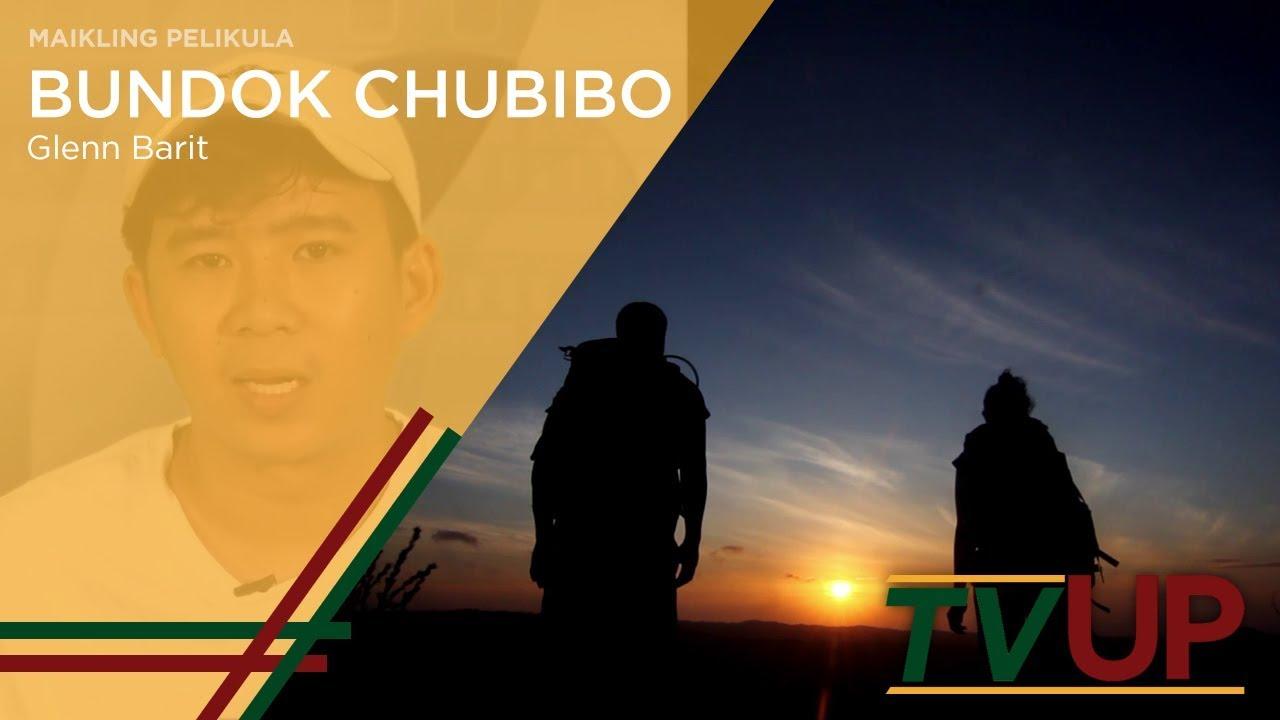 MAIKLING PELIKULA | Bundok Chubibo | Glenn Barit