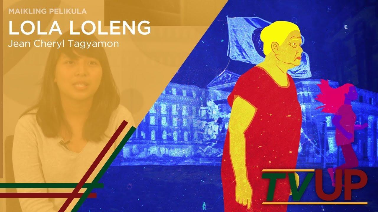MAIKLING PELIKULA | Lola Loleng | Jean Cheryl Tagyamon