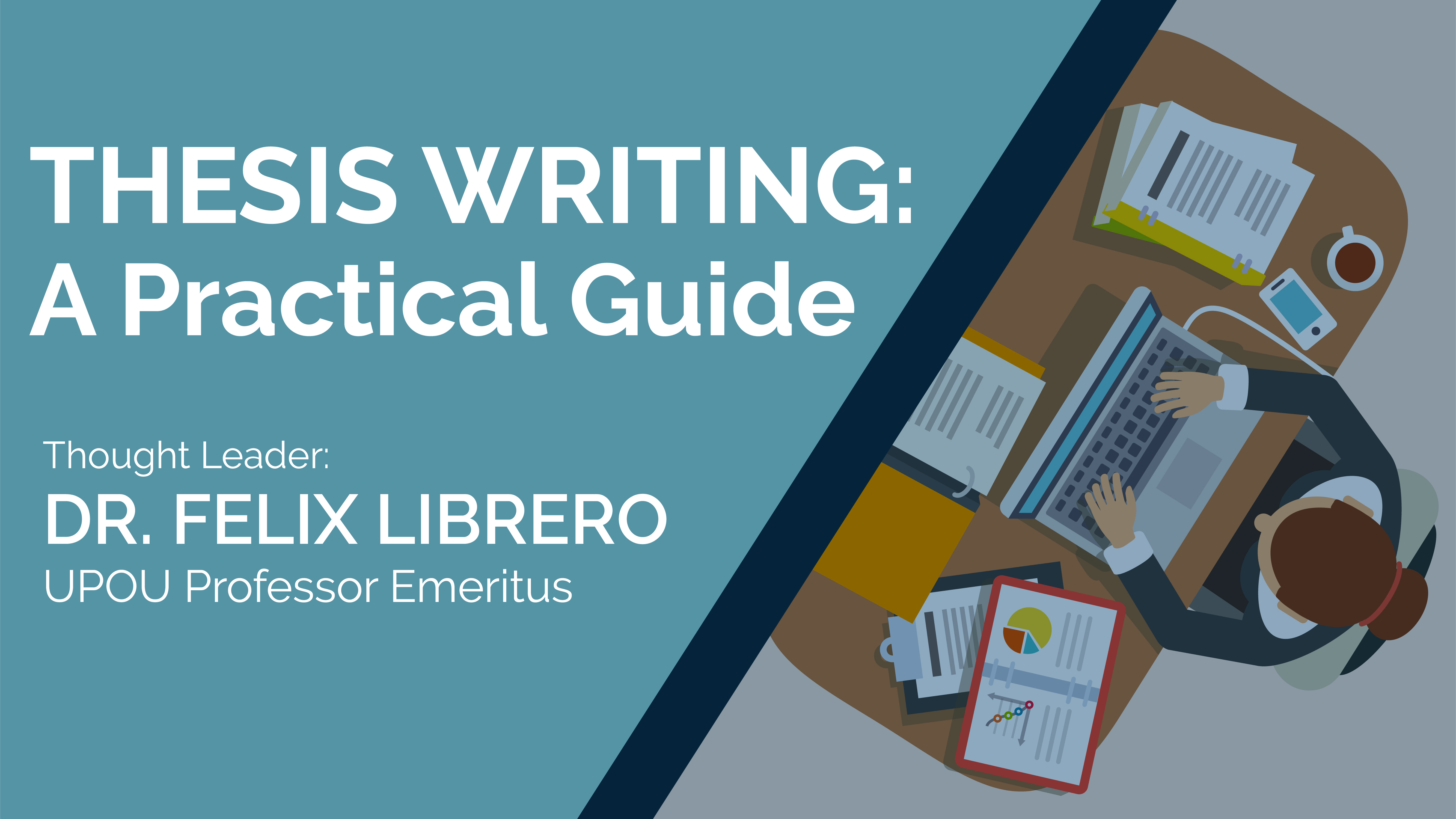 Thesis Writing: A Practical Guide | Dr.  Felix Librero