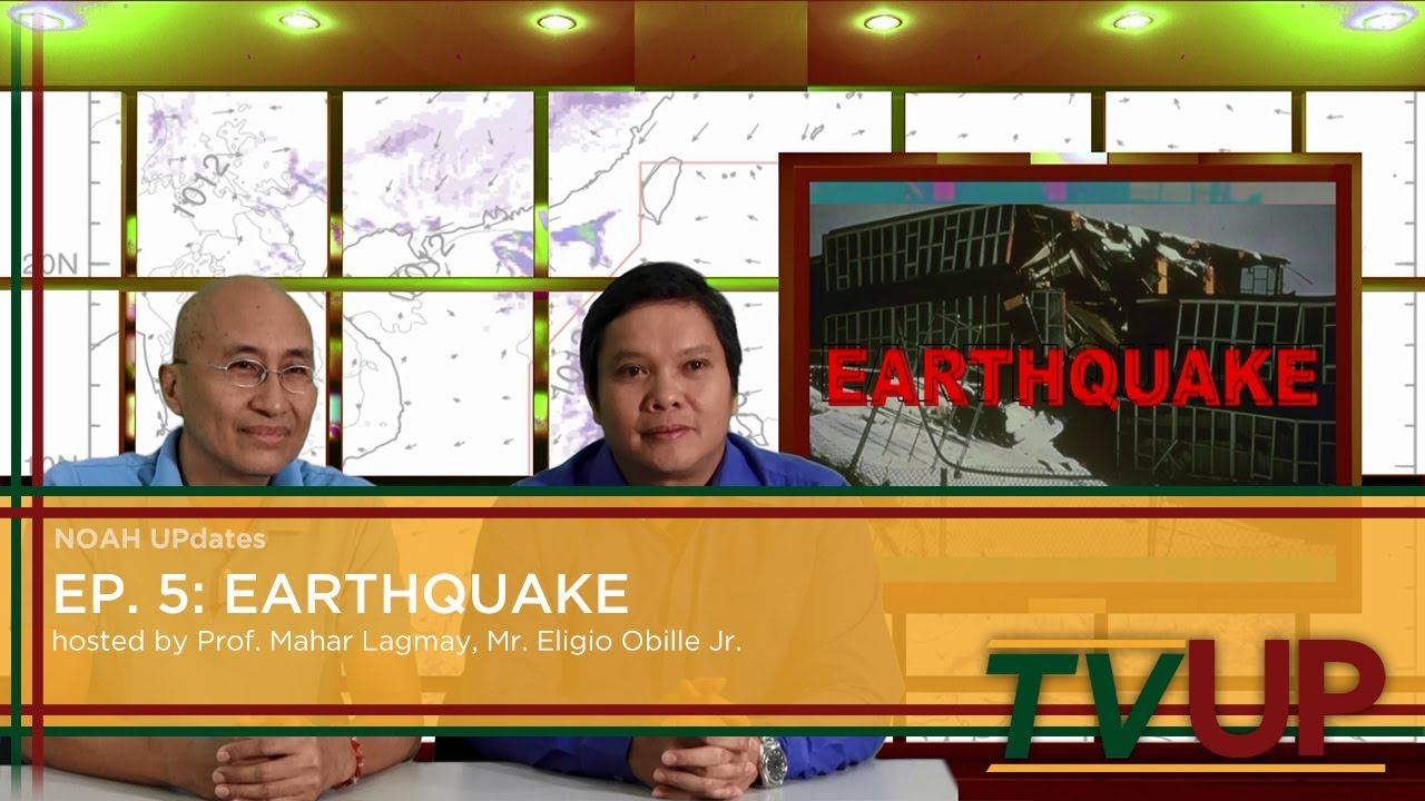 NOAH UPdates | Episode 05: Earthquake | Prof. Mahar Lagmay and Mr. Eligio Obille, Jr.