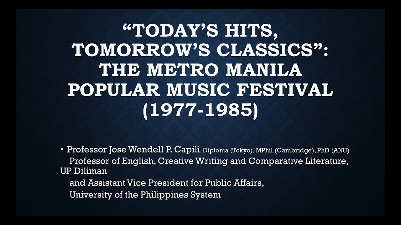 UP TALKS | The Metro Manila Popular Music Festival (1977-1985) | Prof. Jose Wendell Capili