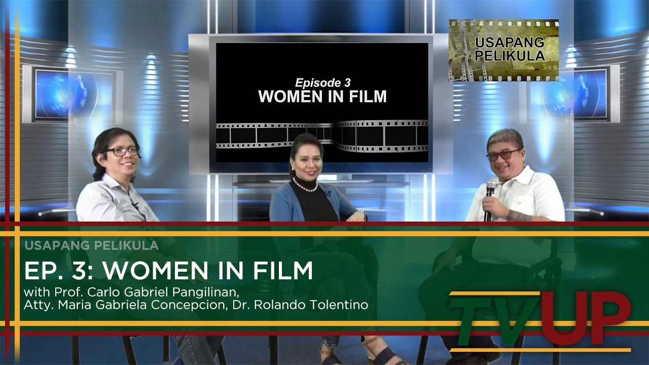 USAPANG PELIKULA | Episode 03: Women in Film