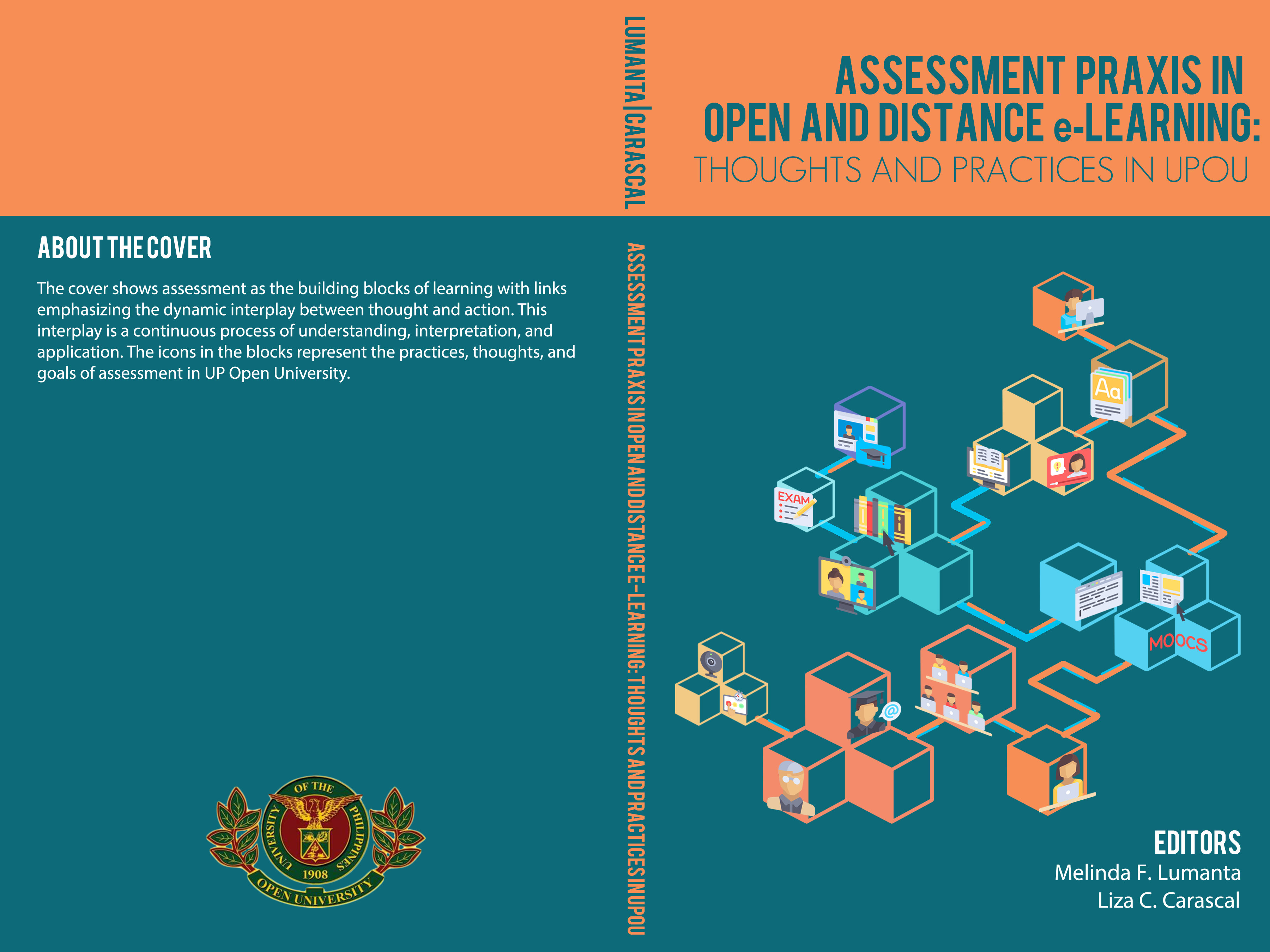 ASSESSMENT PRAXIS IN OPEN AND DISTANCE e-LEARNING: Thoughts and Practices in UPOU