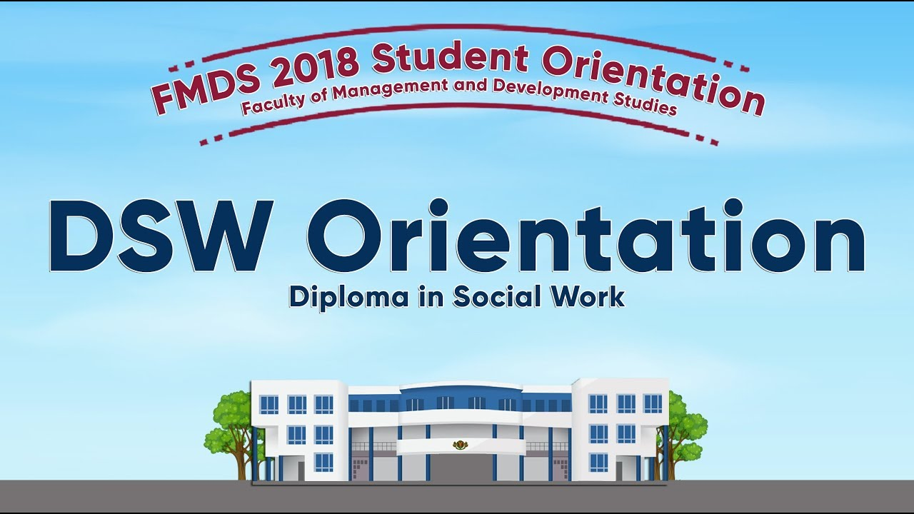 The Diploma in Social Work (DSW) Program