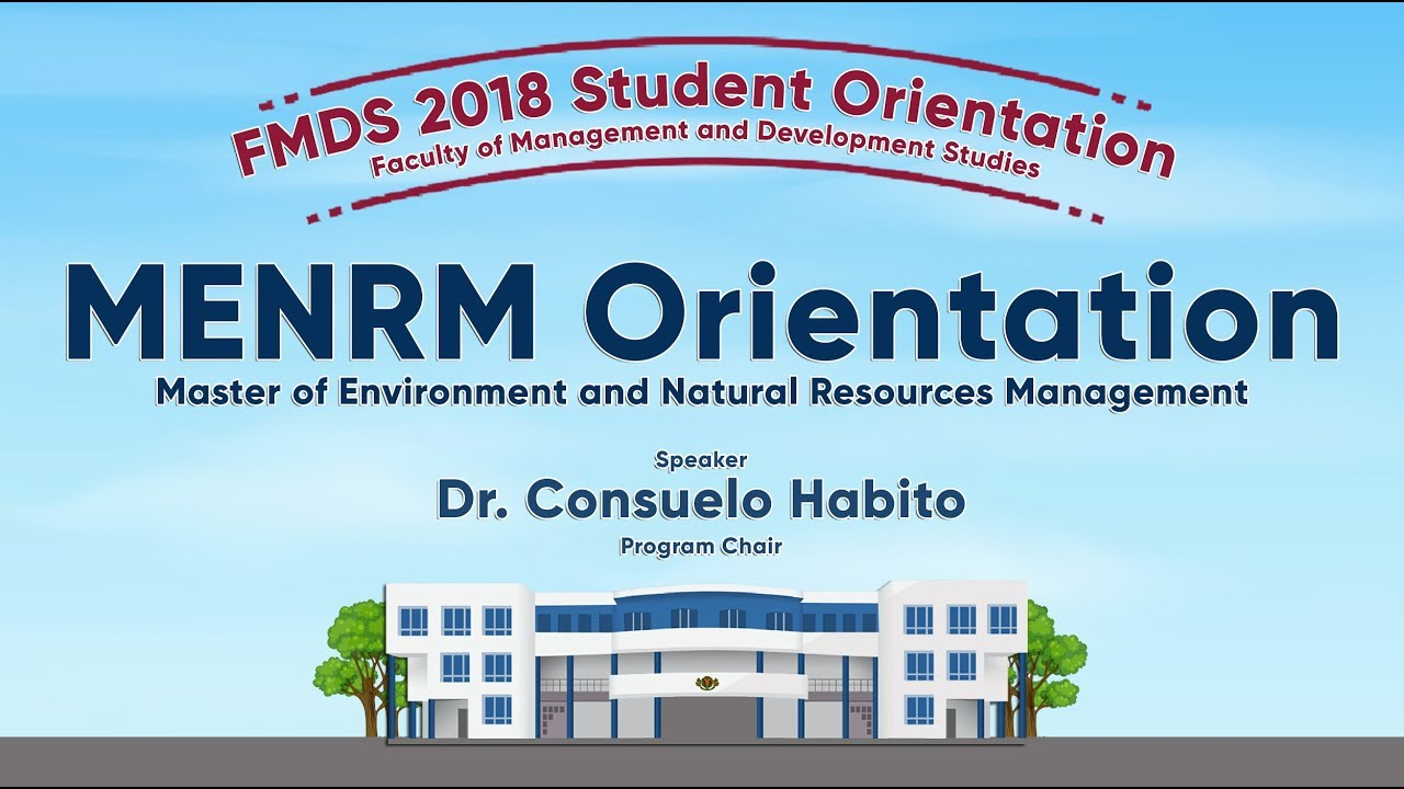 The Master of Environment and Natural Resources Management (MENRM) Program