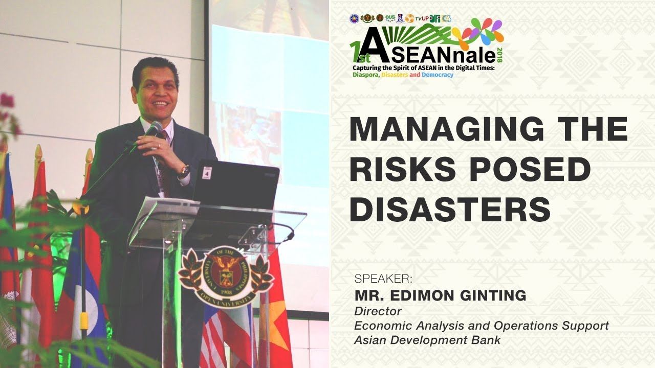 Managing the Risks Posed Disasters | Mr. Edimon Ginting