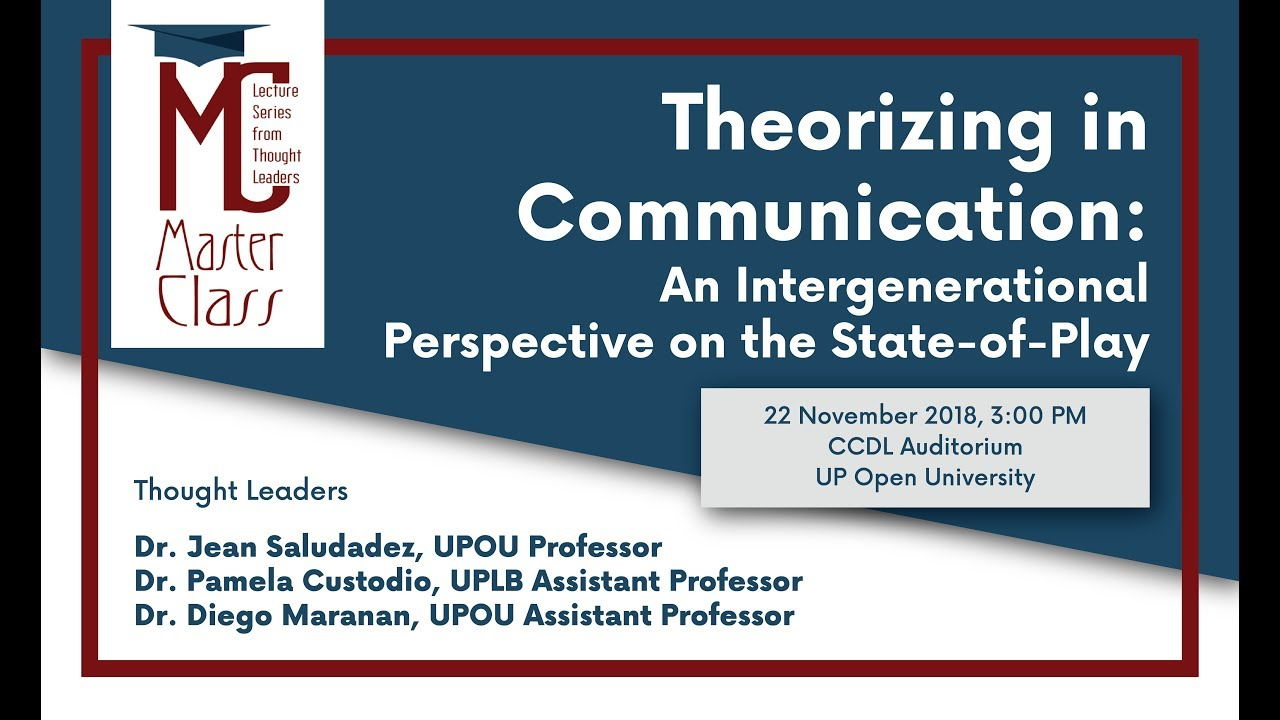 Masterclass on Theorizing in Communication: An Intergenerational Perspective on the State-of-Play