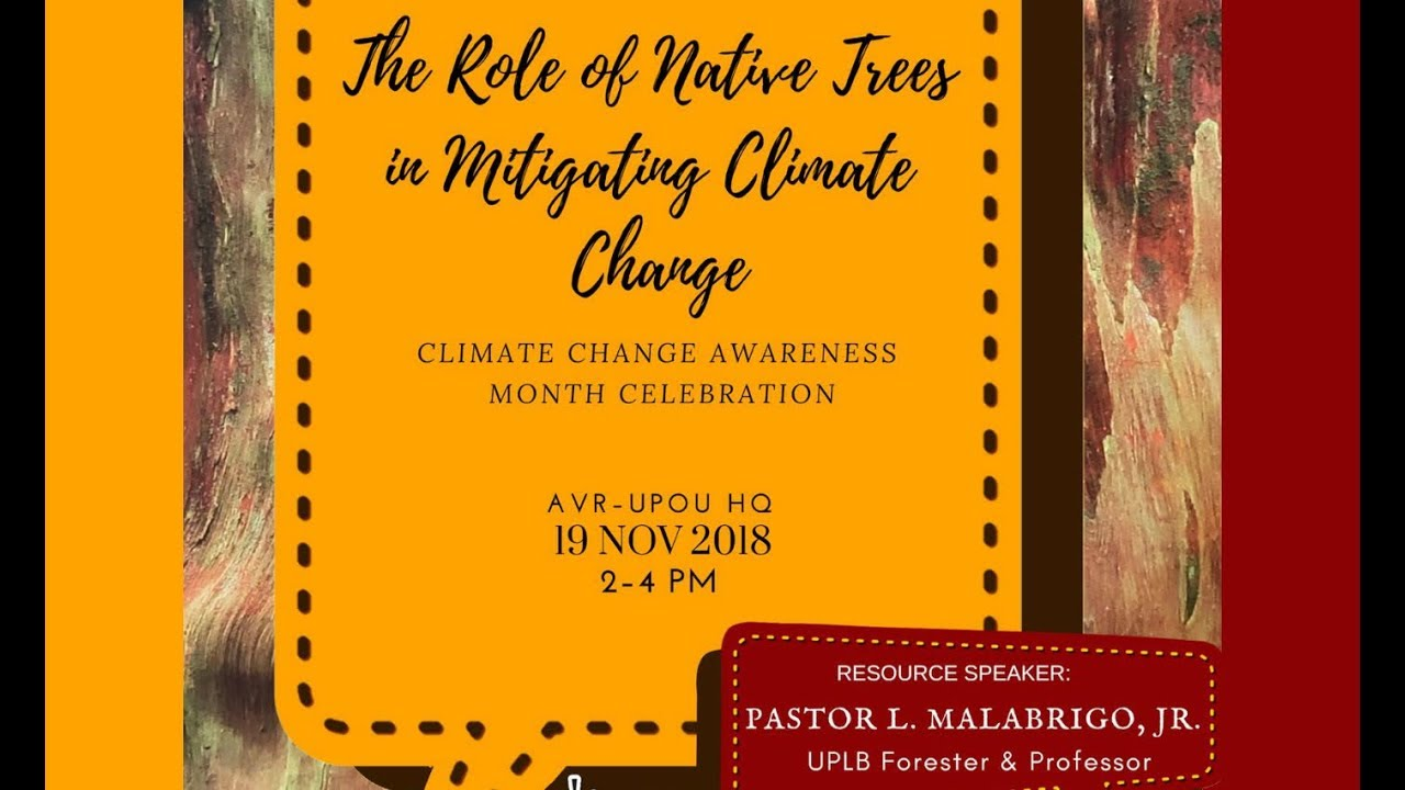 The Role of Native Trees in Mitigating Climate Change | Prof. Pastor Malabrigo, Jr.