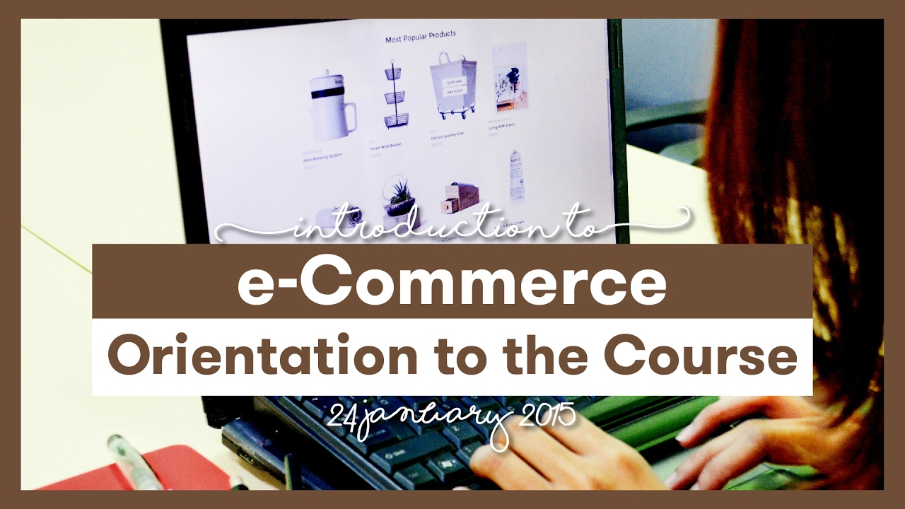 eCommerce Orientation Program