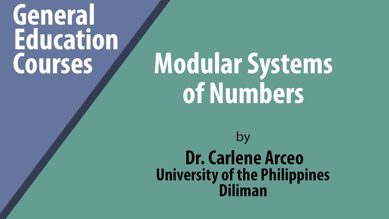 Modular Systems of Numbers | Dr. Carlene Arceo