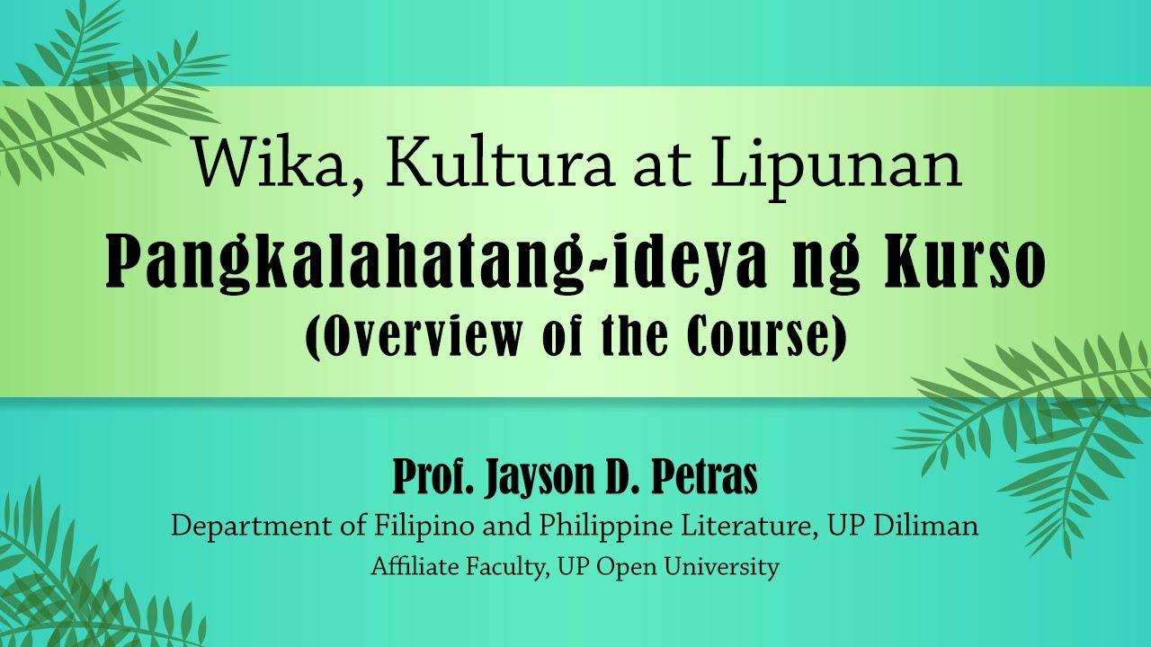"""Wika, Kultura at Lipunan"" Welcome Message by Prof. Jayson D. Petras"