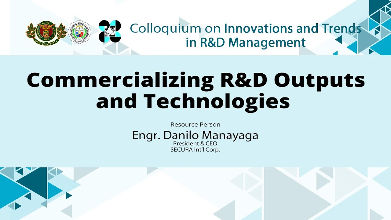 Commercializing R&D Outputs and Technologies | Engr. Danilo Manayaga