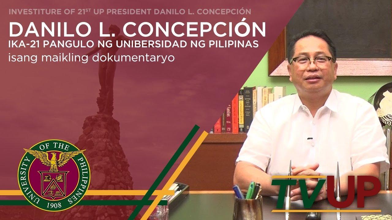 Danilo L. Concepción: Ika-21 Pangulo ng Unibersidad ng Pilipinas