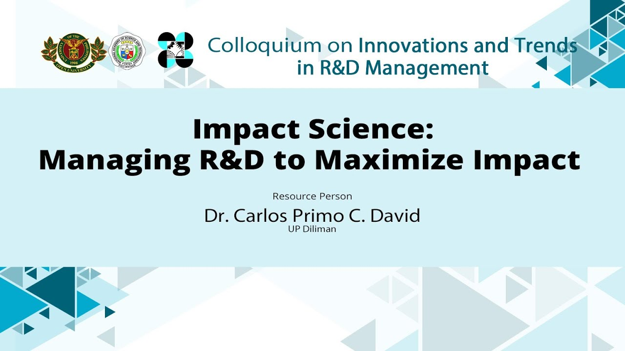 Impact Science: Managing R&D to Maximize Impact | Dr. C.P. David