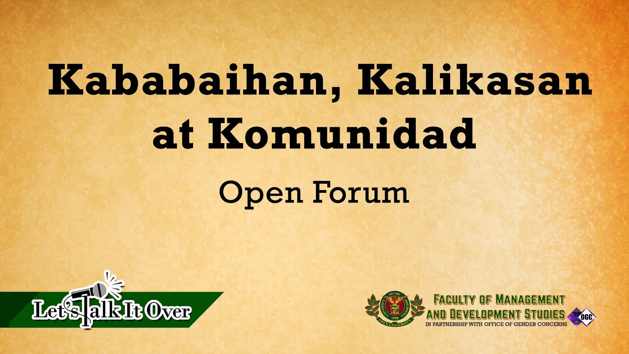 Let's Talk It Over: Kababaihan, Kalikasan, Komunidad | Open Forum