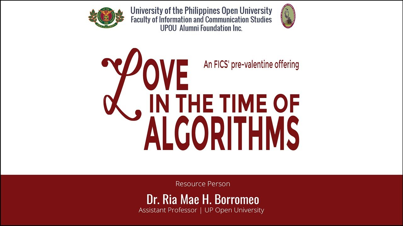 Love in the Time of Algorithms | Dr Ria Mae Borromeo
