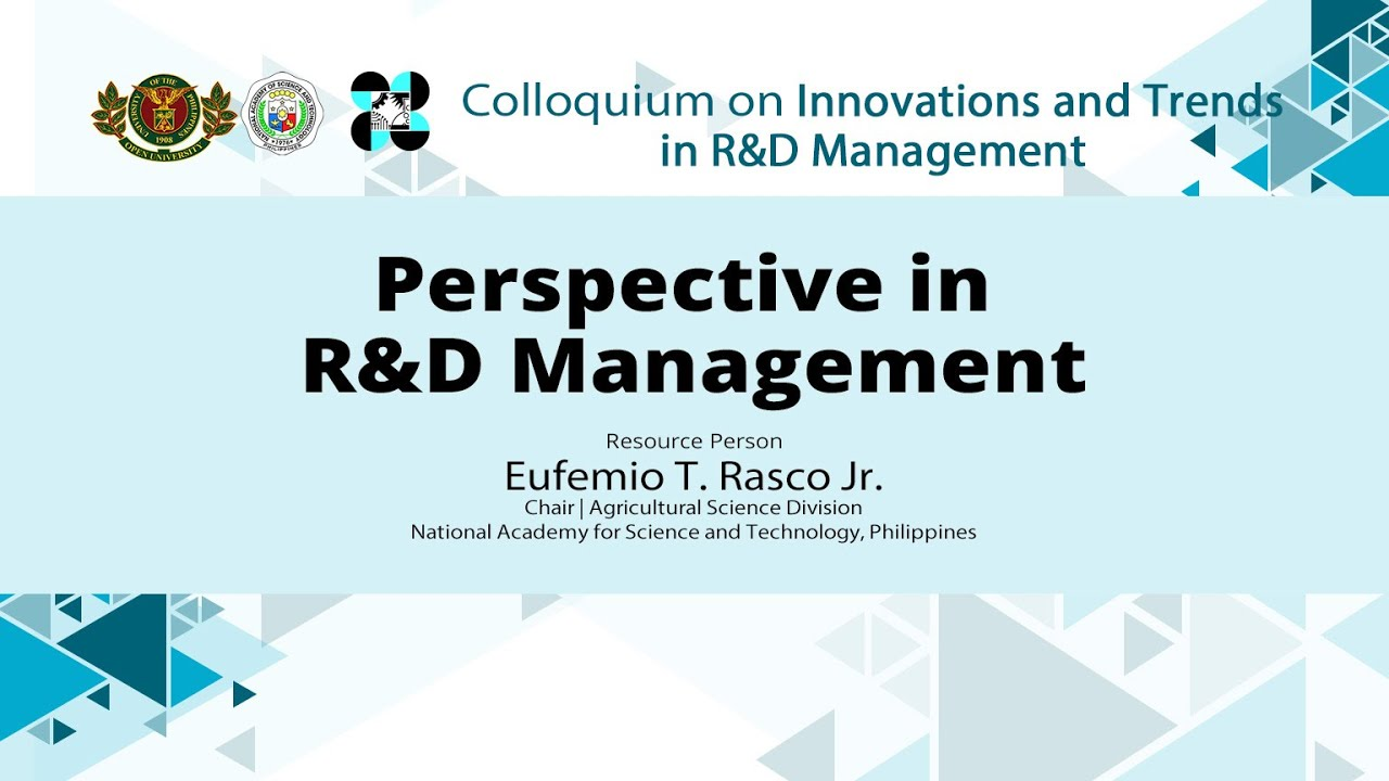 Perspective in R&D Management | Eufemio Rasco Jr.