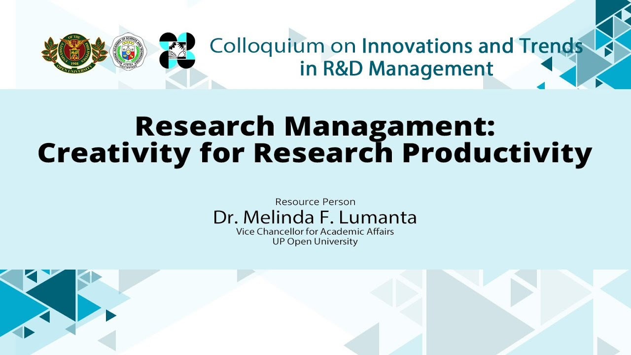 Research Management: Harnessing Creativity for Research Productivity