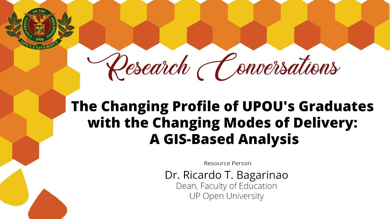 The Changing Profile of UPOU's Graduates with the Changing Modes of Delivery: A GIS-Based Analysis