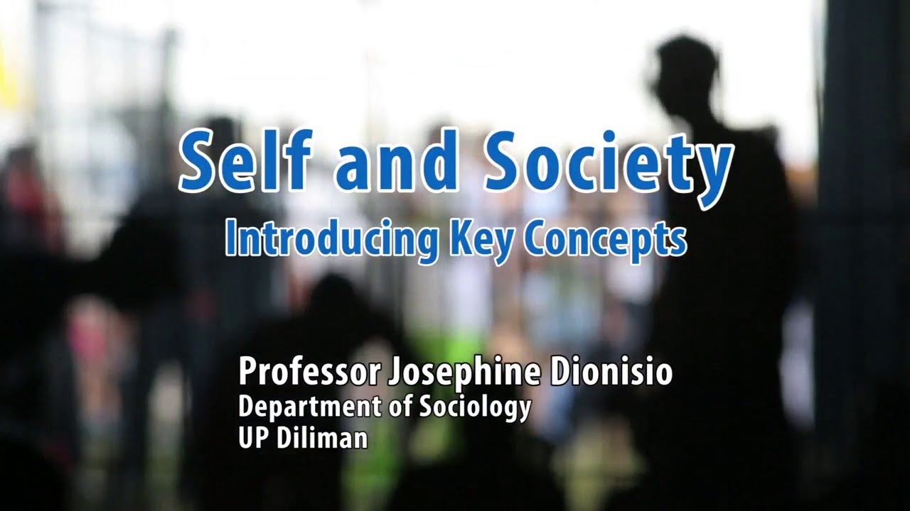 UP TALKS | Self and Society: Introducing Key Concepts