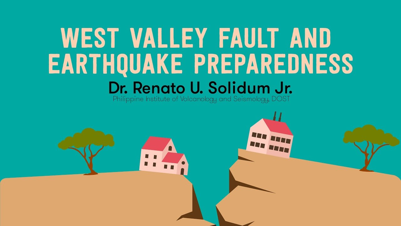 West Valley Fault and Earthquake Preparedness